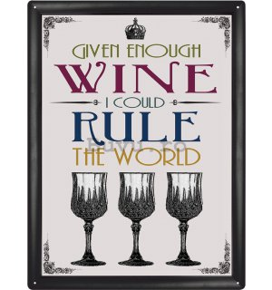 Placă metalică - Wine rule the World