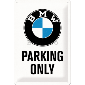 Placă metalică: BMW Parking Only (alb) - 30x20 cm