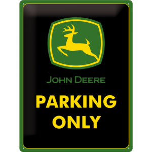 Placă metalică: John Deere Parking Only - 40x30 cm