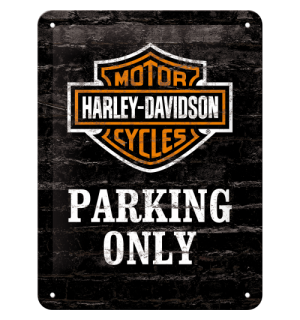 Placă metalică: Harley-Davidson Parking Only - 20x15 cm