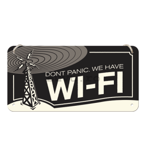 Placa metalica cu snur - Don't Panic. We Have Wi-Fi