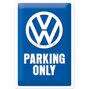Placă metalică: VW Parking Only - 30x20 cm