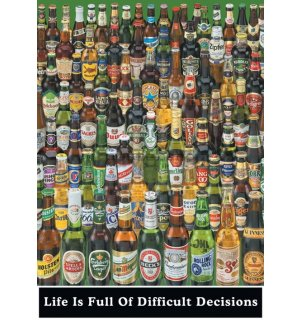 Poster - Life Is Full Of Difficult Decisions