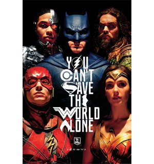 Poster - Justice League (You Can't Save the World Alone)