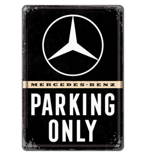 Ilustrată metalică - Mercedes-Benz Parking Only
