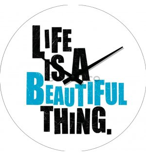 Ceas de perete - Life is a Beautiful Thing