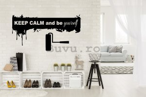 Abțibild pentru perete - Keep Calm and Be Yourself
