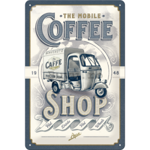 Placă metalică: The Mobile Coffee Shop - 30x20 cm