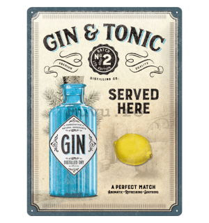 Placă metalică: Gin & Tonic Served Here - 40x30 cm