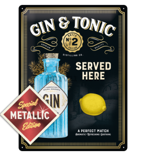 Placă metalică: Gin & Tonic Served Here (Special Edition) - 40x30 cm