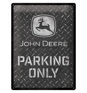 Placă metalică: John Deere Parking Only (Diamond Plate) - 40x30 cm