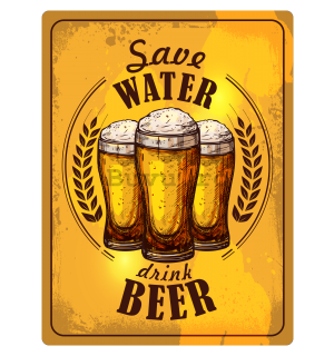 Placă metalică: Save Water, Drink Beer - 30x40 cm