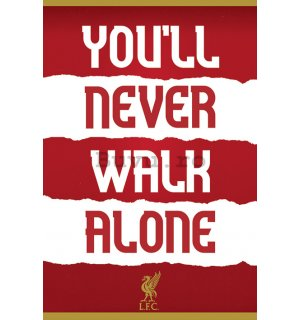 Poster - Liverpool FC (You'll Never Walk Alone)